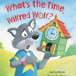 What's the Time Wilfred Wolf