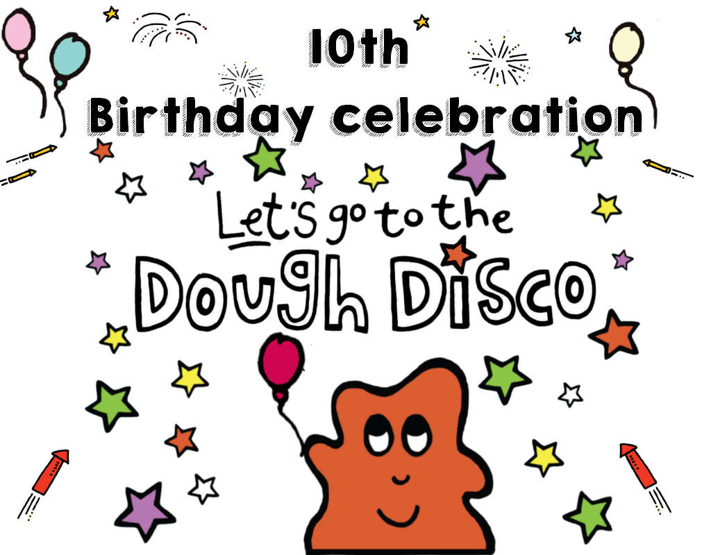 Dough Disco 10th Birthday