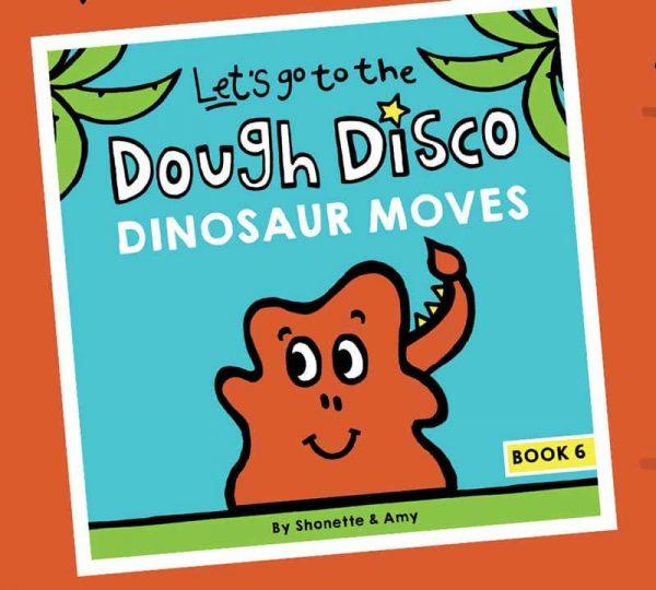 Dough Disco Dinosaur Moves Front Cover